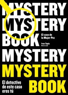 Valentifaineros20015.es Mystery Book: El Caso De La Mujer Pez Image