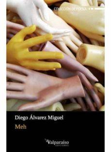 meh-diego alvarez miguel-9788417096168