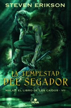 Libros descargables gratis para nook tablet LA TEMPESTAD DEL SEGADOR (MALAZ: EL LIBRO DE LOS CAÍDOS 7) in Spanish