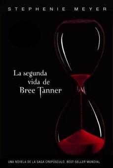 Amazon descargar libros para kindle LA SEGUNDA VIDA DE BREE TANNER en español iBook de STEPHENIE MEYER