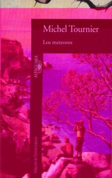 los meteoros-michel tournier-9788420422268