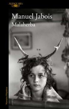 Descargar libros goodreads MALAHERBA iBook MOBI 9788420438368 (Literatura española)