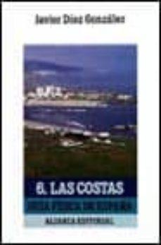 Relaismarechiaro.it Las Costas: Guia Fisica De España (Vol. 6) Image