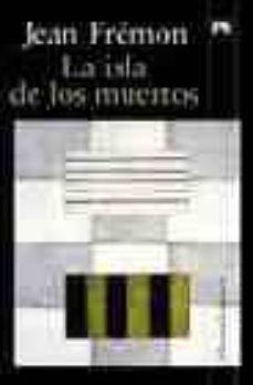Upgrade6a.es La Isla De Los Muertos Image