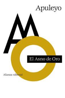 Descarga gratis los libros en formato pdf. EL ASNO DE ORO DJVU 9788420678368 en español de LUCIO APULEYO