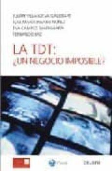 Descargar LA TDT: Â¿UN NEGOCIO IMPOSIBLE? gratis pdf - leer online