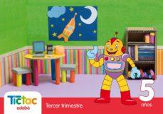 Bressoamisuradi.it Tictac 5 Años Infantil 3 Trimestre (Cas)libro Del Alumno Image