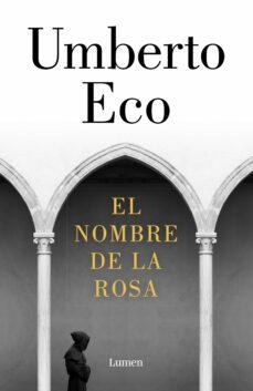 Descarga de libros en español EL NOMBRE DE LA ROSA de UMBERTO ECO 9788426403568 en español