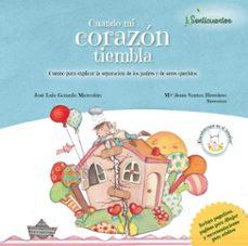 Elmonolitodigital.es Senticuentos 5: Cuando Mi Corazón Tiembla (Ed. Sentir) Image