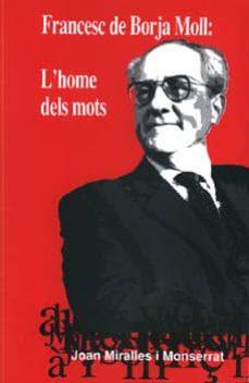 Bressoamisuradi.it Francesc De Borja Moll: L Home Dels Mots Image