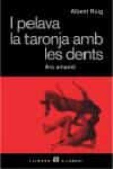 Viamistica.es I Pelava La Taronja Amb Les Dents Image
