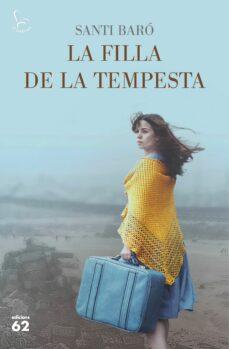 LA FILLA DE LA TEMPESTA | SANTI BARO RAURELL | Comprar libro ...
