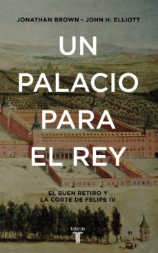 un palacio para el rey (ebook)-jonathan brown-john elliot-9788430618668