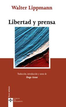libertad y prensa-walter lippmann-9788430952168
