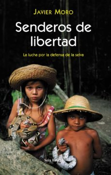 Cronouno.es Senderos De Libertad: La Lucha Por La Defensa De La Selva Image