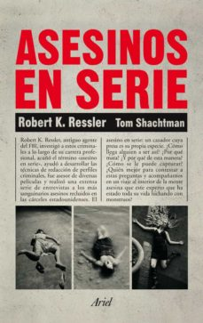 asesinos en serie-robert k. ressler-tom shachtman-9788434401068