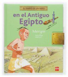 Milanostoriadiunarinascita.it En El Antiguo Egipto (El Diario De Un Niño) Image