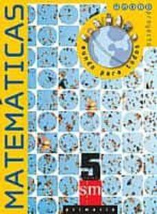 Permacultivo.es Matematicas (5º Primaria): Proyecto Nuevo Mundo Para Todos (Inclu Ye Contenidos Clave) Image