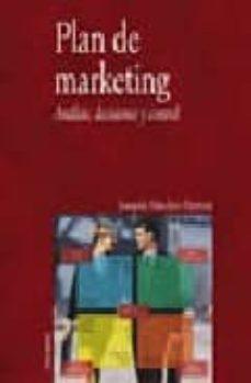 Geekmag.es Plan De Marketing: Analisis, Decisiones Y Control Image