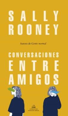 Descargar libro en línea gratis CONVERSACIONES ENTRE AMIGOS de SALLY ROONEY