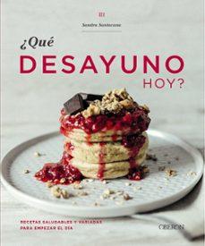Asdmolveno.it ¿Que Desayuno Hoy?: Recetas Saludables Y Variadas Para Empezar El Dia (Libros Singulares) Image