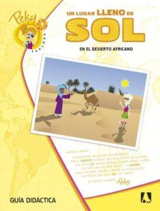 Garumclubgourmet.es 9. Peky Explora. Un Lugar Lleno De Sol. En El Desierto Africano Guía Cast. Ed 2013 Image