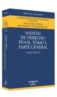 Enmarchaporlobasico.es Manual De Derecho Penal General (3ª Ed.) (Vol. I) Image
