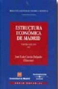 ESTRUCTURA ECONOMICA DE MADRID - JOSE LUIS GARCIA DELGADO | Triangledh.org