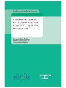Viamistica.es Calidad Del Trabajo En La Union Europea: Concepto, Tensiones, Dim Ensiones Image