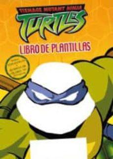 Colorroad.es Tortugas Ninja: Libro De Plantillas Con Pegatinas Image