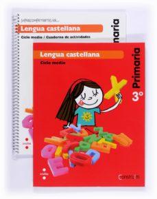 Valentifaineros20015.es Lengua Castellana (Pack). Construïm 3º Educacion Primaria Ed 2014 Image