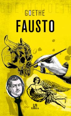 Ebook francais descarga gratuita pdf FAUSTO de JOHANN WOLFGANG VON GOETHE 9788466236768 en español