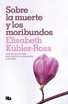 sobre la muerte y los moribundos (ebook)-elisabeth kubler-ross-9788466341868