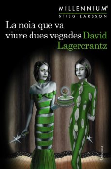 Kindle no descarga libros LA NOIA QUE VA VIURE DUES VEGADES (MILLENNIUM 6) DJVU PDF en español 9788466425568 de DAVID LAGERCRANTZ