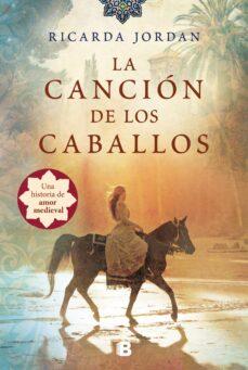 Los libros más vendidos 2018 descarga gratuita LA CANCION DE LOS CABALLOS de RICARDA JORDAN