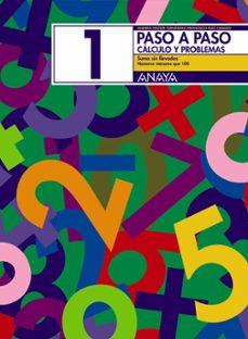 paso a paso 1. calculo y problemas: suma sin llevadas-andrea pastor fernandez-francisco ruiz casado-9788466713368