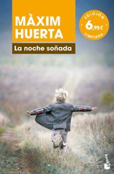 Iphone libros pdf descarga gratuita LA NOCHE SOÑADA 9788467051568 PDB RTF DJVU de MAXIM HUERTA (Spanish Edition)