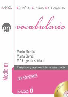 Descarga gratuita de mobi de libros. VOCABULARIO. NIVEL MEDIO B1 de NINA SUTTON  (Literatura española) 9788467815368