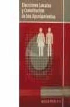 ELECCIONES LOCALES Y CONSTITUCION DE LOS AYUNTAMIENTOS - VV.AA.   Triangledh.org