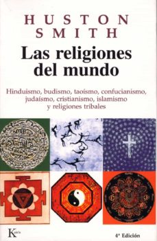 Mrnice.mx Las Religiones Del Mundo: Hinduismo, Budismo, Taoismo, Confuciani Smo, Judaismo, Cristianismo, Islamismo Y Religiones Tribales Image