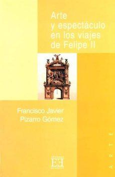 Emprende2020.es Arte Y Espectaculo En Los Viajes De Felipe Ii Image