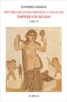 historia de la decandencia y caida del imperio romano (t. 4)-edward gibbon-9788475067568