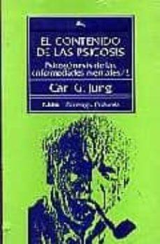 el contenido de las psicosis.psicogenesis de las enfermeda-carl gustav jung-9788475095868