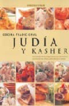 cocina tradicional judia y kasher: descubra la herencia gastronom ica y los secretos culinarios de las culturas judias de todo el mundo-marlena spieler-9788475565668