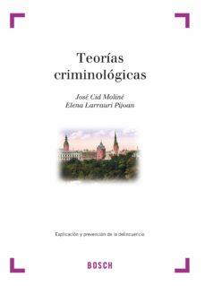 Descargar TEORIAS CRIMINOLOGICAS gratis pdf - leer online