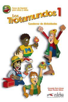 Elmonolitodigital.es Los Trotamundos 1: Cuaderno De Actividades Image