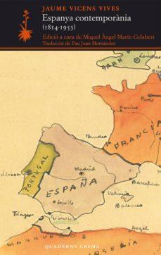 espanya contemporania (1814-1953)-jaume vicens vives-9788477275268