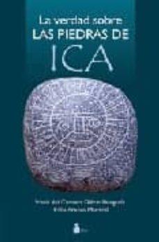 la verdad sobre las piedras de ica-maria del carmen olazar benguria-9788478085668