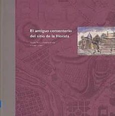 EL ANTIGUO CEMENTERIO DEL SITIO DE LA FLORIDA - VICENTE PATON | Adahalicante.org