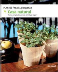 Curiouscongress.es La Casa Natural: Trucos Con Plantas Para La Cocina Y El Hogar Image